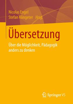 Übersetzung von Engel,  Nicolas, Köngeter,  Stefan