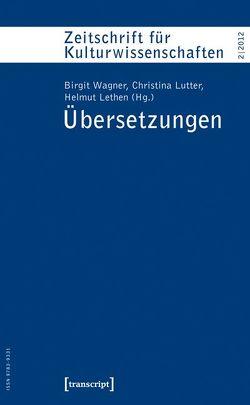 Übersetzungen von Lethen,  Helmut, Lutter,  Christina, Wagner,  Birgit