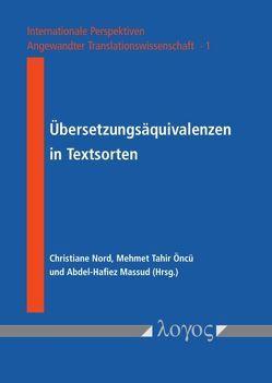Übersetzungsäquivalenzen in Textsorten von Massud,  Abdel-Hafiez, Nord,  Christiane, Öncü,  Mehmet Tahir