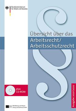 Übersicht über das Arbeitsrecht/Arbeitsschutzrecht – Ausgabe 2019/2020