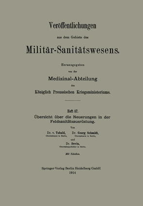 Übersicht über die Neuerungen in der Feldsanitätsausrüstung von Devin,  Gustav, Schmidt,  Georg, von Tobold,  Bernhard