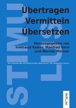 Übertragen – Vermitteln – Übersetzen von Kaiser,  Irmtraud, Kern,  Manfred, Michler,  Werner