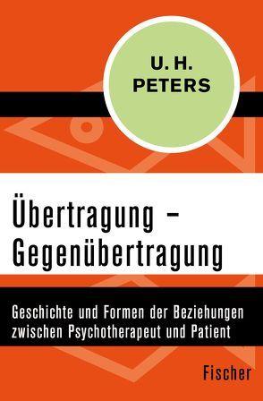 Übertragung – Gegenübertragung von Peters,  Uwe Henrik