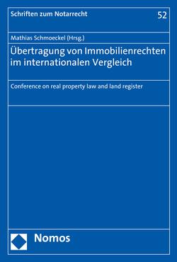Übertragung von Immobilienrechten im internationalen Vergleich von Schmoeckel,  Mathias