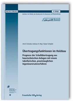 Übertragungsfunktionen im Holzbau. von Mayr,  Andreas R., Schanda,  Ulrich, Schöpfer,  Fabian