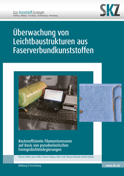 Überwachung von Leichtbaustrukturen aus Faserverbundkunststoffen
