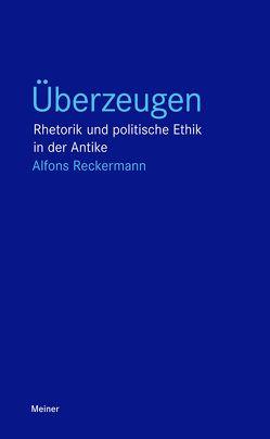 Überzeugen von Reckermann,  Alfons