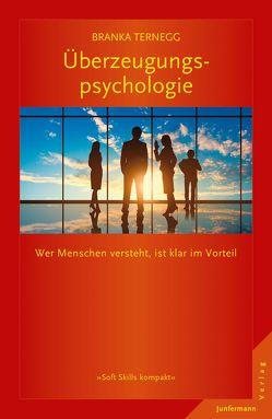 Überzeugungspsychologie von Ternegg,  Branka