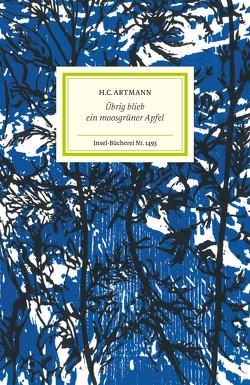 Übrig blieb ein moosgrüner Apfel von Artmann,  H. C., Setz,  Clemens J., Thanhäuser,  Christian