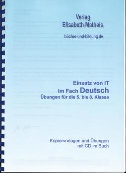 Übungen Deutsch Klasse 5 bis 8 von Matheis,  Elisabeth