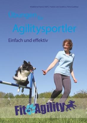Übungen für Agilitysportler von Franck,  Madeleine, Franck,  Rolf C., Gudehus,  Lutz, Gudehus,  Petra
