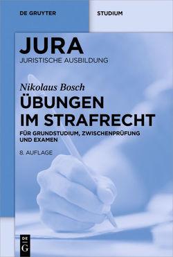 Übungen im Strafrecht von Bosch,  Nikolaus