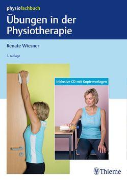 Übungen in der Physiotherapie von Wiesner,  Renate