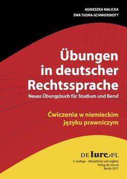 Übungen in deutscher und polnischer Sprache. Neues Übungsbuch für Juristen und Übersetzer. von Malicka,  Agnieszka, Tuora-Schwierskott,  Ewa