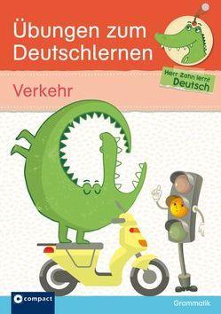 Übungen zum Deutschlernen (Grammatik) – Verkehr von Weiher,  Astrid