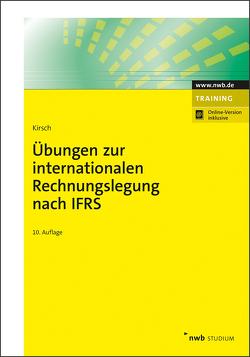 Übungen zur internationalen Rechnungslegung nach IFRS von Kirsch,  Hanno