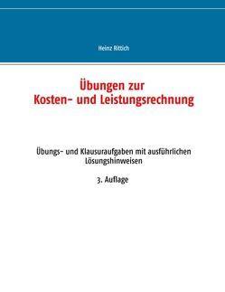 Übungen zur Kosten- und Leistungsrechnung von Rittich,  Heinz