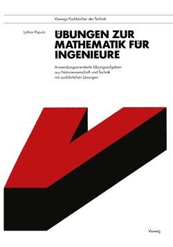 Übungen zur Mathematik für Ingenieure von Papula,  Lothar