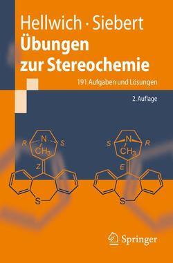Übungen zur Stereochemie von Hellwich,  Karl-Heinz, Siebert,  Carsten