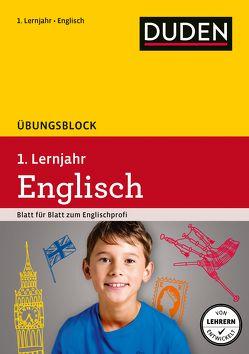 Übungsblock Englisch 1. Lernjahr von Arndt,  Judith, Stier,  Kattrin