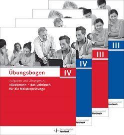 Übungsbogen für die Meisterprüfung Teil III und IV von Verlagsanstalt Handwerk GmbH