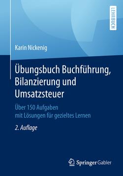 Übungsbuch Buchführung, Bilanzierung und Umsatzsteuer von Nickenig,  Karin