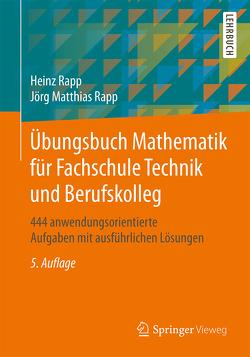 Übungsbuch Mathematik für Fachschule Technik und Berufskolleg von Rapp,  Heinz, Rapp,  Jörg Matthias