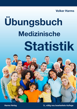 Übungsbuch Medizinische Statistik von Harms,  Dr. med,  Volker