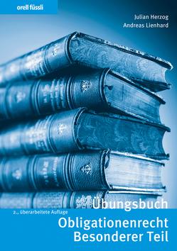 Übungsbuch Obligationenrecht Besonderer Teil von Herzog,  Julian, Lienhard,  Andreas