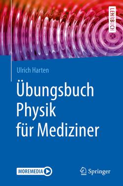 Übungsbuch Physik für Mediziner von Harten,  Ulrich