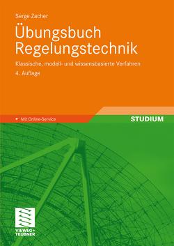 Übungsbuch Regelungstechnik von Zacher,  Serge
