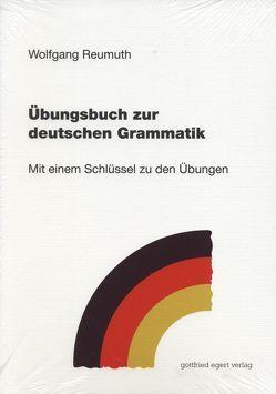 Übungsbuch zur deutschen Grammatik von Reumuth,  Wolfgang
