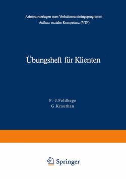 Übungsheft für Klienten von Feldhege,  F.-J., Krauthan,  G.