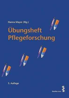Übungsheft Pflegeforschung von Mayer,  Hanna