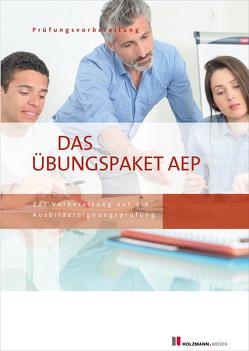 Die Übungssätze Ausbildereignungsprüfung – Varianten 1 + 2 von Gress,  Bernhard, Semper,  Dr. Lothar
