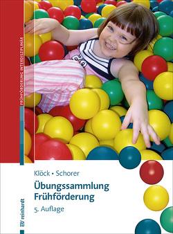 Übungssammlung Frühförderung von Klöck,  Irene, Schorer,  Caroline