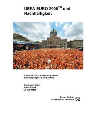 UEFA Euro 2008 und Nachhaltigkeit von Müller,  Hansruedi, Rütter,  Heinz, Stettler,  Jürg