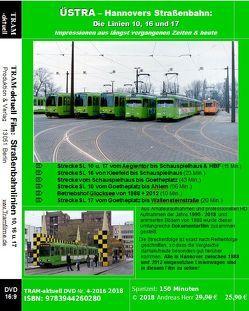 ÜSTRA – Hannovers Straßenbahn: Die Linien 10, 16 und 17 von Herr,  Andreas