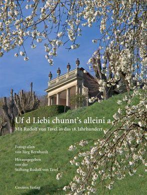 Uf d Liebi chunnt's alleini a von Bernhardt,  Jürg