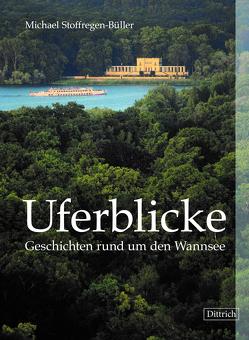Uferblicke von Stoffregen-Büller,  Michael