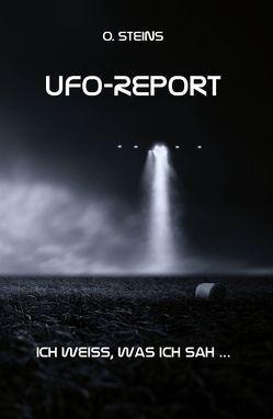 UFO-Report von Stein,  O.