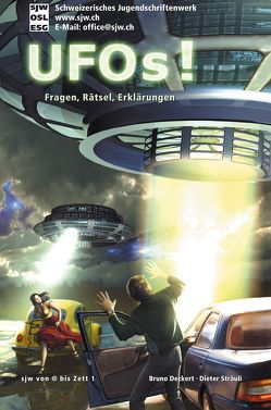 UFO's! von Deckert,  Bruno, Sträuli,  Dieter, Volery,  Raphael