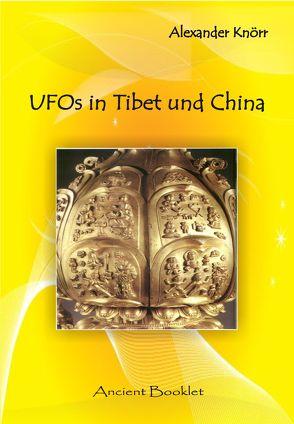 UFOs in Tibet und China von Knörr,  Alexander