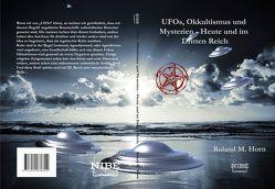 UFOs, Okkultismus und Mysterien von Horn,  Roland M