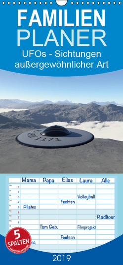 UFOs – Sichtungen außergewöhnlicher Art – Familienplaner hoch (Wandkalender 2019 , 21 cm x 45 cm, hoch) von Schilling,  Linda