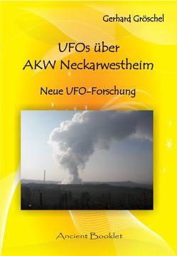 UFOs über AKW Neckarwestheim von Gröschel,  Gerhard