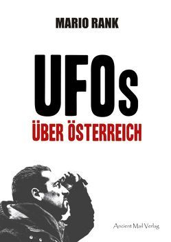 UFOs über Österreich von Rank,  Mario