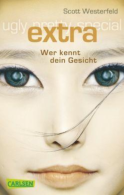 Ugly – Pretty – Special 4: Extra – Wer kennt dein Gesicht von Haefs,  Gabriele, Westerfeld,  Scott