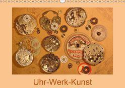Uhr-Werk-Kunst (Wandkalender 2019 DIN A3 quer) von Ola Feix,  Eva