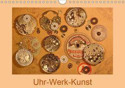 Uhr-Werk-Kunst (Wandkalender 2019 DIN A4 quer) von Ola Feix,  Eva